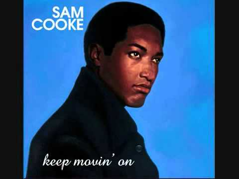 Sam Cooke: A Change Is Gonna Come