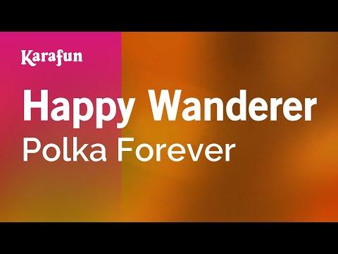 Karaoke Happy Wanderer - Polka Forever *