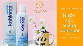 Tại sao bạn nên sử dụng nước súc miệng Kohinoor???
