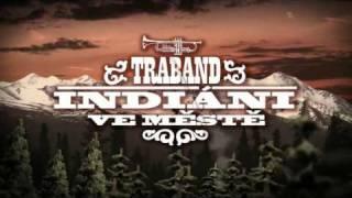 Traband - Indiáni ve městě / Indians In Town