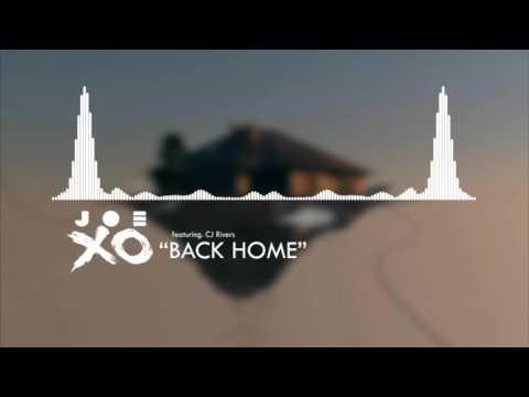 JOE XO - BACK HOME (feat. CJ Rivers)