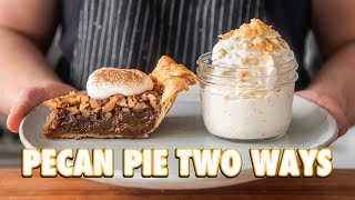 The Easiest <b>Pecan Pie</b> Ever (2 Ways)
