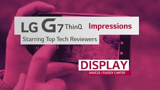 LG G7 ThinQ: Highlights from Top Tech Reviewers (Display) thumbnail