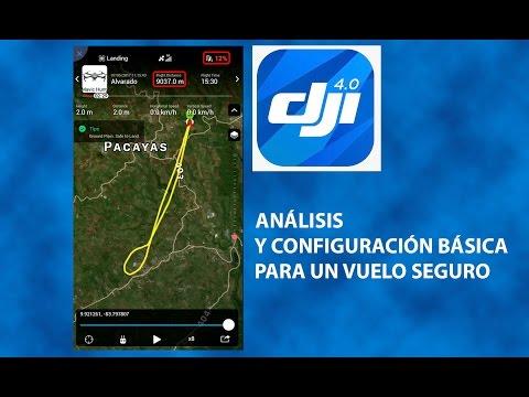 """""""DJI GO 4.07"""" Análisis y configuración básica para un vuelo seguro"""