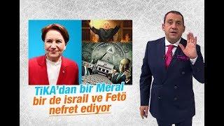 Video Erkan Tan : TİKA'dan bir Meral bir de İsrail ve FETÖ nefret ediyor download MP3, 3GP, MP4, WEBM, AVI, FLV Juni 2018