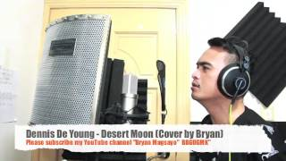 Dennis De Young - Desert Moon cover by By Bryan