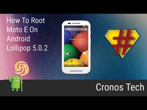 How to Root Moto E Lollipop 5.0.2