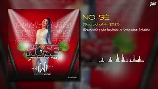 Nosé Remix💣 Wonder Music Ft Explosión de Iquitos💥(GuarachaMix 2021)🥳