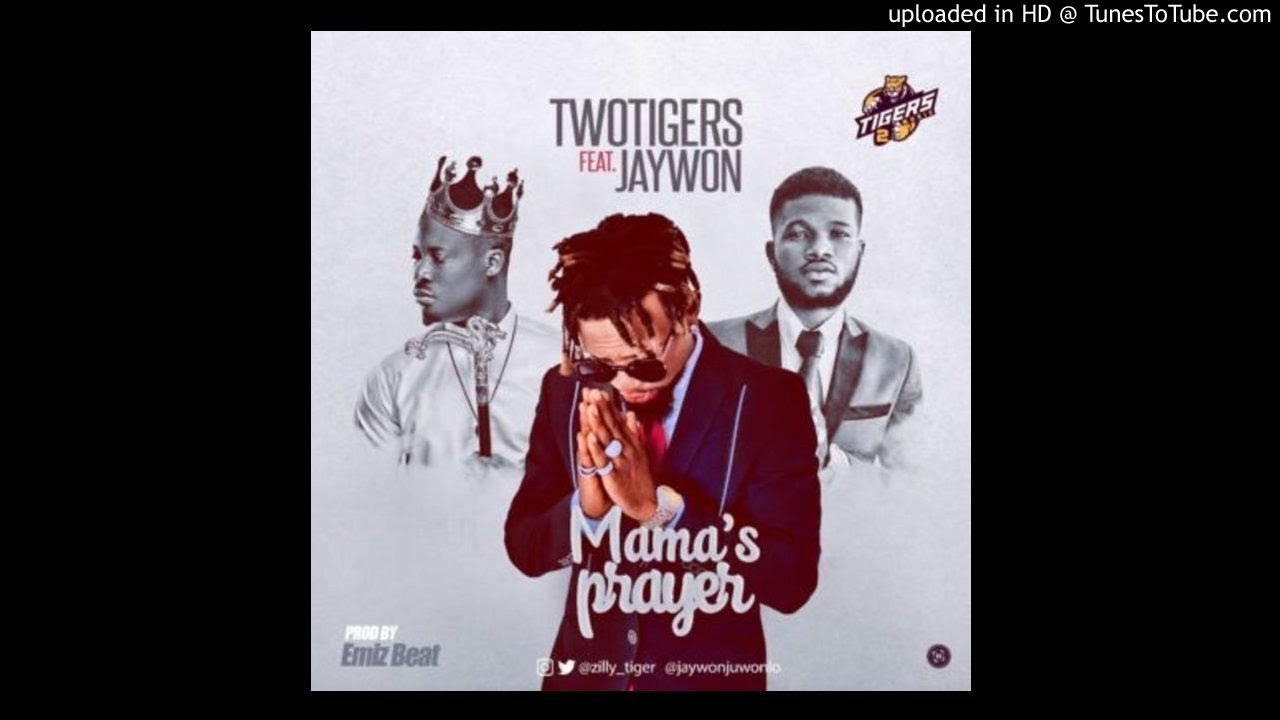 TwoTigers – Mama's Prayer ft  Jaywon (OFFICIAL AUDIO 2017)