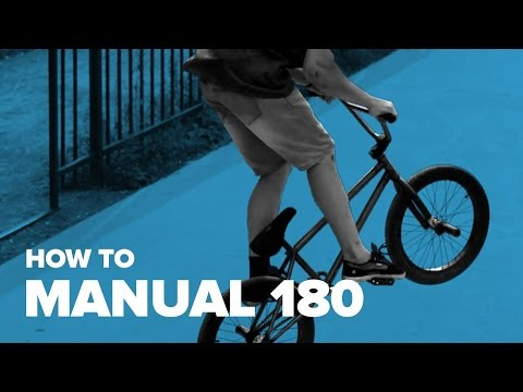 How to Manual 180 BMX