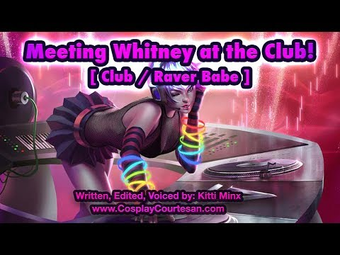 [ Kitti Minx ] Clubbing With Whitney! ( Club / Raver Babe )  Audio Roleplay / ASMR [ Mature ]