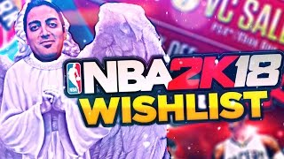 GAME MODES & FEATURES THAT NEED TO BE IN NBA 2K18!! NBA 2K18 WISHLIST