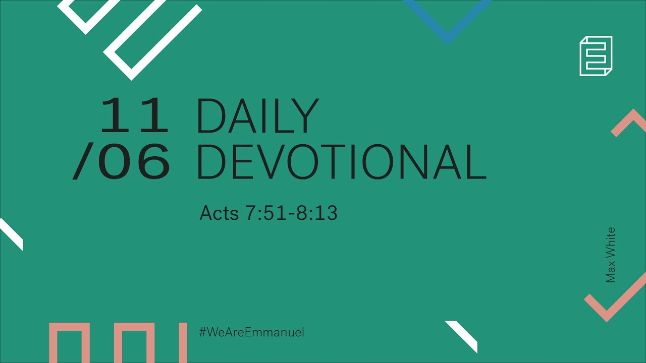 Daily Devotion with Max White // Acts 7:51-8:13 Cover Image