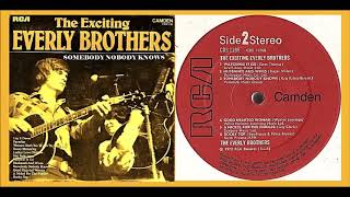Watch Everly Brothers Somebody Nobody Knows video