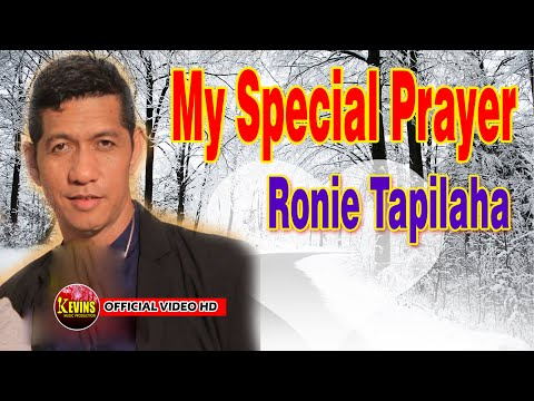 MY SPECIAL PRAYER  - RONNY TAPILAHA - KEVINS MUSIC PRO