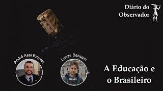 Hangcast - A Educação e O Brasileiro