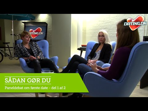 Sådan Gør Du: Paneldebat Om Første Date - Del 2 Af 2   Dating.dk TV