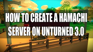 How to create a Server in Unturned - Tutorial - Unturned 3.13.1.0