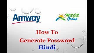 How To Generate Password in Amway Website - Hindi