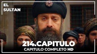 El Sultn Capitulo 214 Completo