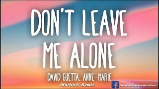 David Guetta feat. Anne-Marie - Don't Leave Me Alone (Martin F. Extended Remix)