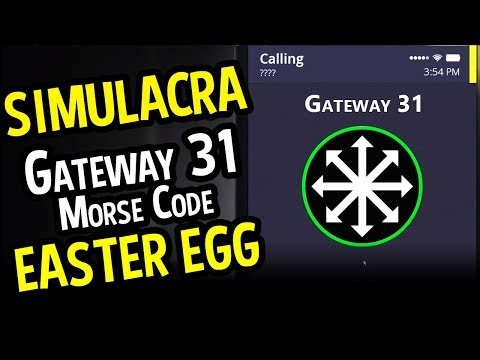 SIMULACRA Gateway 31 Easter Egg (Horror) - Simulacra How to do Gateway 31 Morse Code Easter Egg