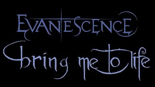 Evanescence-Bring Me To Life Lyrics (Anywhere But Home)