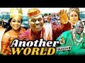 ANOTHER WORLD 8 (New Season)| KENNETH OKONKWO 2019 NOLLYWOOD MOVIES