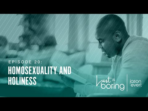 Homosexuality and Holiness