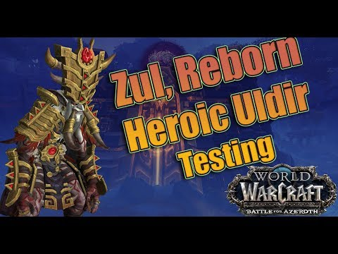 Battle for Azeroth - Final HEROIC ZUL Reborn Raid Testing! Affliction Warlock with Logs!