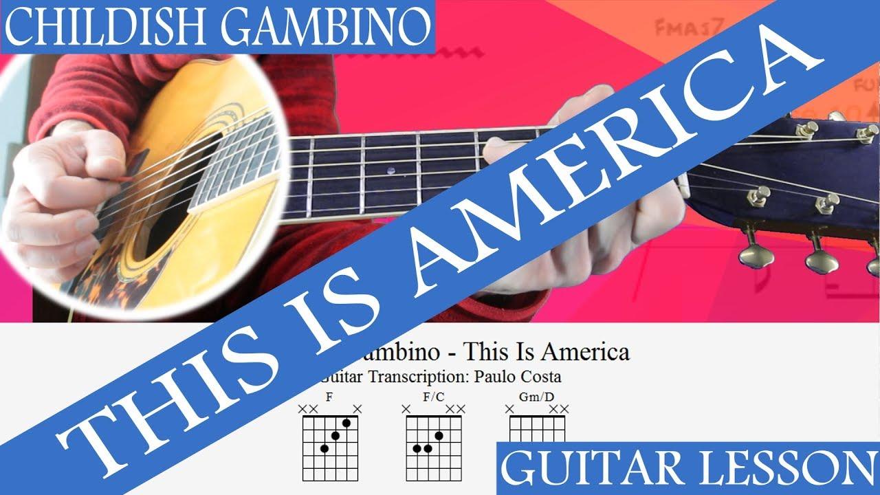 Childish Gambino, This Is America, How to play, Tutorial ...
