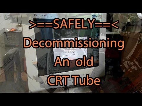 SAFELY Decommissioning a CRT, under high vacuum, controled vacuum release...