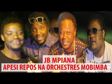 JB MPIANA APESI REPOS NA ORCHESTRES MOBIMBA YA BA MUSICIENS BA LOBI NA MICRO YA BIBI