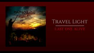Travel Light - Last One Alive (Official Audio)