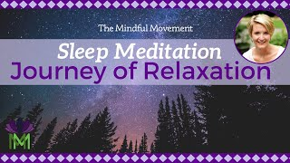 A Journey of Relaxation to Sleep / Sleep Meditation / Mindful Movement