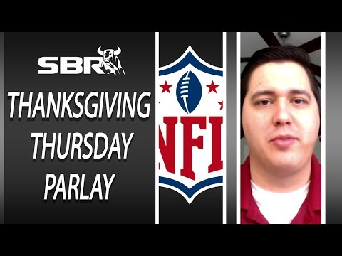 NFL Betting Week 12: Thanksgiving Day Parlay