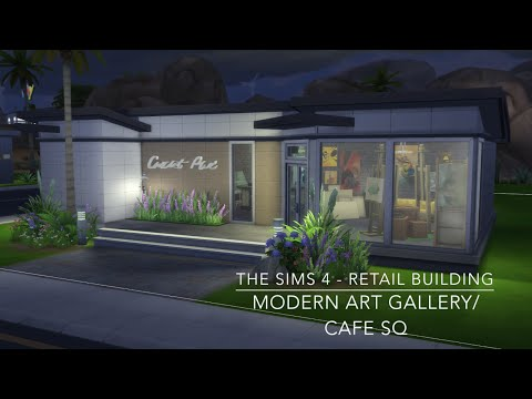 The Sims 4 - Retail Building - Modern ArtGallery/ Cafe SQ