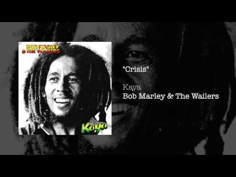 Crisis (1978) - Bob Marley & The Wailers