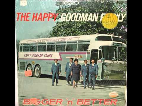 Bigger n Better Happy Goodman Family