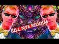 How To Riddim | Bill Nye Remix