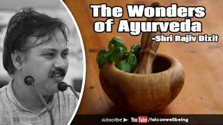 Wonders of Ayurveda, India