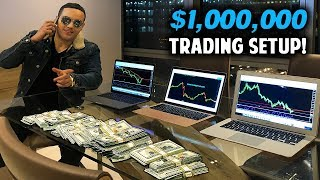 My $1.2 Million Dollar Forex Trading Setup!