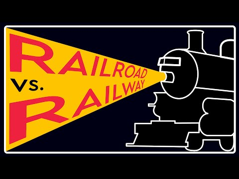 What Is The Difference Between A RAILROAD And RAILWAY?