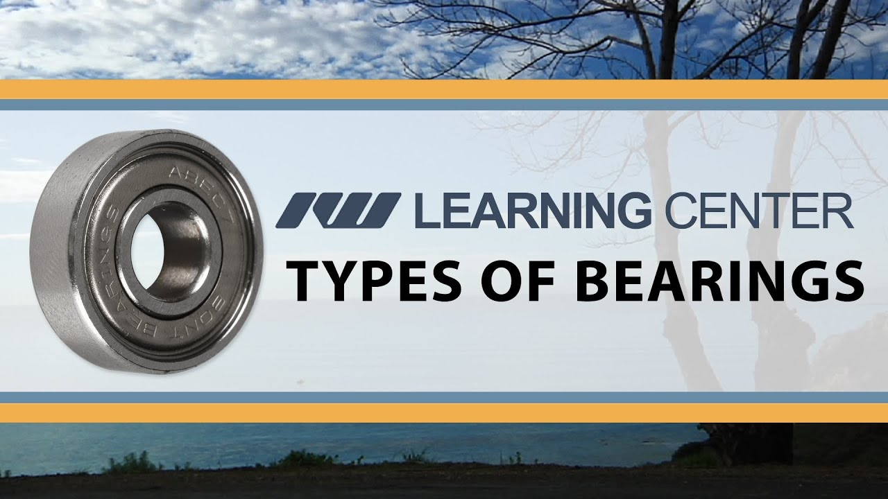 types of bearings. types of bearings