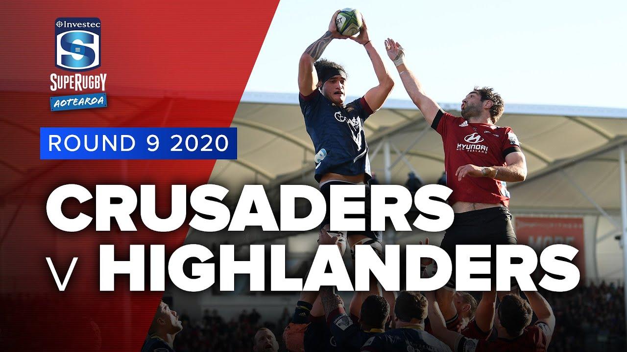 Super Rugby Aotearoa   Crusaders v Highlanders - Rd 9 Highlights