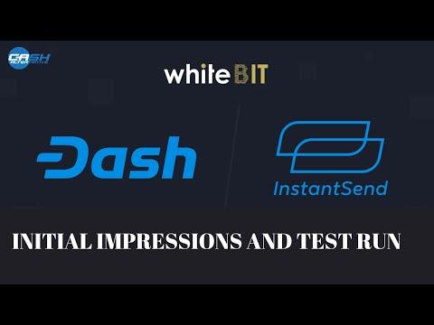 Whitebit Dash InstantSend Integration Test Run (Re-post)