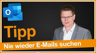 Outlook-Suchfunktion: Jede E-Mail in 10s finden