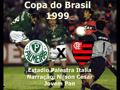 Nilson Cesar Narrando Palmeiras X Flamengo - Copa Do Brasil 1999