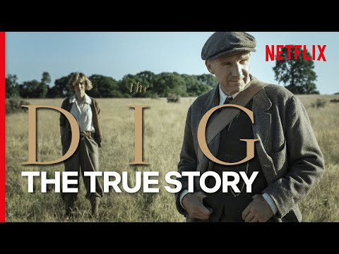 The True Story Behind The Dig | Netflix