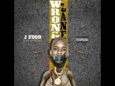 J Hood - Wrong Lane (Tory Lanez Diss)